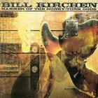 Bill Kirchen - Hammer Of The Honky Tonk Gods