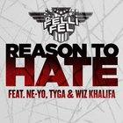 Reason To Hate (Feat. Ne-Yo, Tyga & Wiz Khalifa) (CDS)