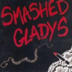 Smashed Gladys (Vinyl)