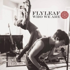 Flyleaf - Who We Are (EP)