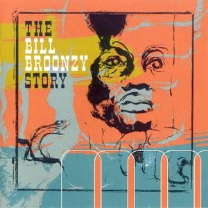 The Bill Broonzy Story CD2