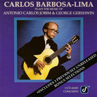 Carlos Barbosa-Lima Plays The Music Of Jobim And Gershwin (Vinyl)