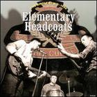 Thee Headcoats - Elementary CD1
