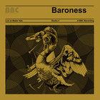 Baroness - Live At Maida Vale - Bbc