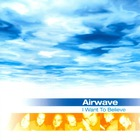 Airwave - I Want To Believe: Believe CD1