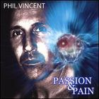Phil Vincent - Passion & Pain(1)