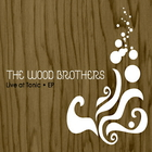 The Wood Brothers - Live At Tonic (EP)