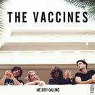 The Vaccines - Melody Calling (CDS)
