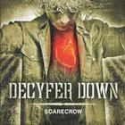 Decyfer Down - Scarecrow