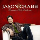 Jason Crabb - Because It's Christmas