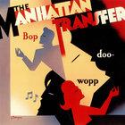 The Manhattan Transfer - Bop Doo-Wopp (Vinyl)