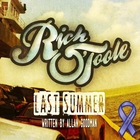 Rich O'Toole - Last Summer (CDS)