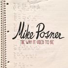 Mike Posner - The Way It Used To Be (CDS)