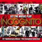 Incognito - Let The Music Play CD1