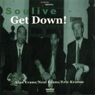 Soulive - Get Down!