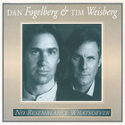 Dan Fogelberg - No Resemblance Whatsoever (With Tim Weisberg)