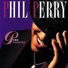 Phil Perry - Pure Pleasure