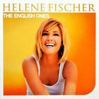 Helene Fischer - The English Ones