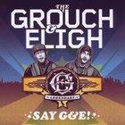 Say G&E! (With Eligh)