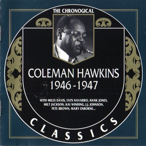 The Chronological Classics: 1946-1947