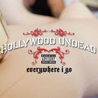Hollywood Undead - Everywhere I Go (CDS)