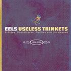 EELS - Useless Trinkets CD1