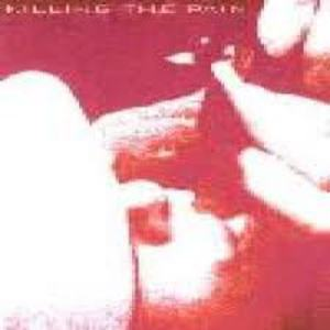 Killing The Pain (Demo)