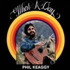 Phil Keaggy - What A Day (Vinyl)