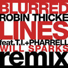 Robin Thicke - Blurred Lines (Will Sparks Remix) (CDS)