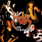 Helix - Live! In Buffalo (Live 1983)