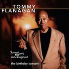 Tommy Flanagan - Sunset And The Mockingbird: The Birthday Concert