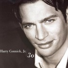Harry Connick Jr. - 30