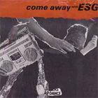 Come Away With ESG (Vinyl)