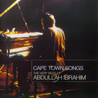 Abdullah Ibrahim - Cape Town Songs: The Very Best Of Abdullah Ibrahim