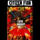 Citizen Fish - Active Ingredients