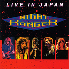 Night Ranger - Live In Japan