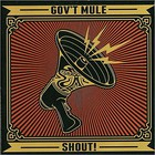 Gov't Mule - Shout! CD1