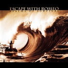 Escape With Romeo - Psalms Of Survival