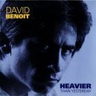 David Benoit - Heavier Than Yesterday (Vinyl)