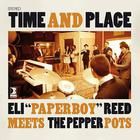 Time And Place (With Eli ''paperboy'' Reed) (EP)