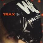 Wax Tailor - Trax 134