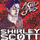 Shirley Scott - Legends Of Acid Jazz