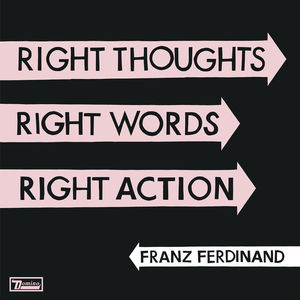 Right Thoughts, Right Words, Right Action (Deluxe Edition) CD2