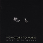 Nurse With Wound - Homotopy To Marie (Vinyl)