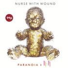 Nurse With Wound - Paranoia In Hi-Fi: Earworms 1978-2008 (CDS)