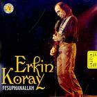 Erkin Koray - Fesuphanallah (Vinyl)