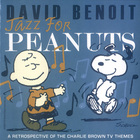 David Benoit - Jazz For Peanuts: A Retrospective Of Charlie Brown Tv Themes