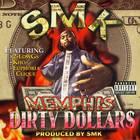 Memphis Dirty Dollars