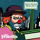 The Fratellis - Seven Nights Seven Days (CDS)