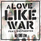 A Love Like War (CDS)